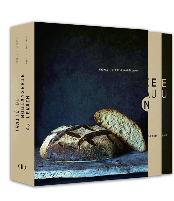 TRAITE DE BOULANGERIE AU LEVAIN TEFFRI-CHAMBELLAND THOMAS DUCASSE EDITION