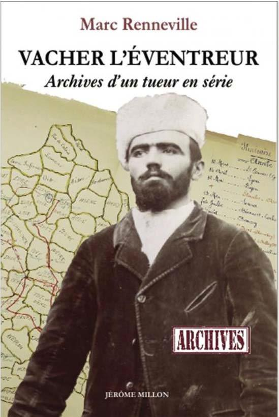VACHER L EVENTREUR    ARCHIVES D UN TUEUR EN SERIE