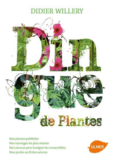 DINGUE DE PLANTES WILLERY DIDIER ULMER