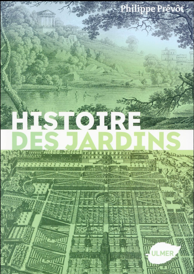 HISTOIRE DES JARDINS PREVOT PHILIPPE Ulmer