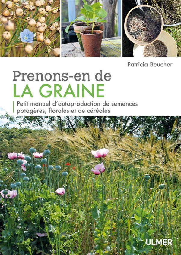 PRENONS-EN DE LA GRAINE  ULMER