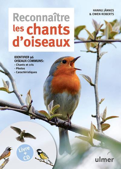 RECONNAITRE LES CHANTS D'OISEAUX + CD Roberts Owen Ulmer