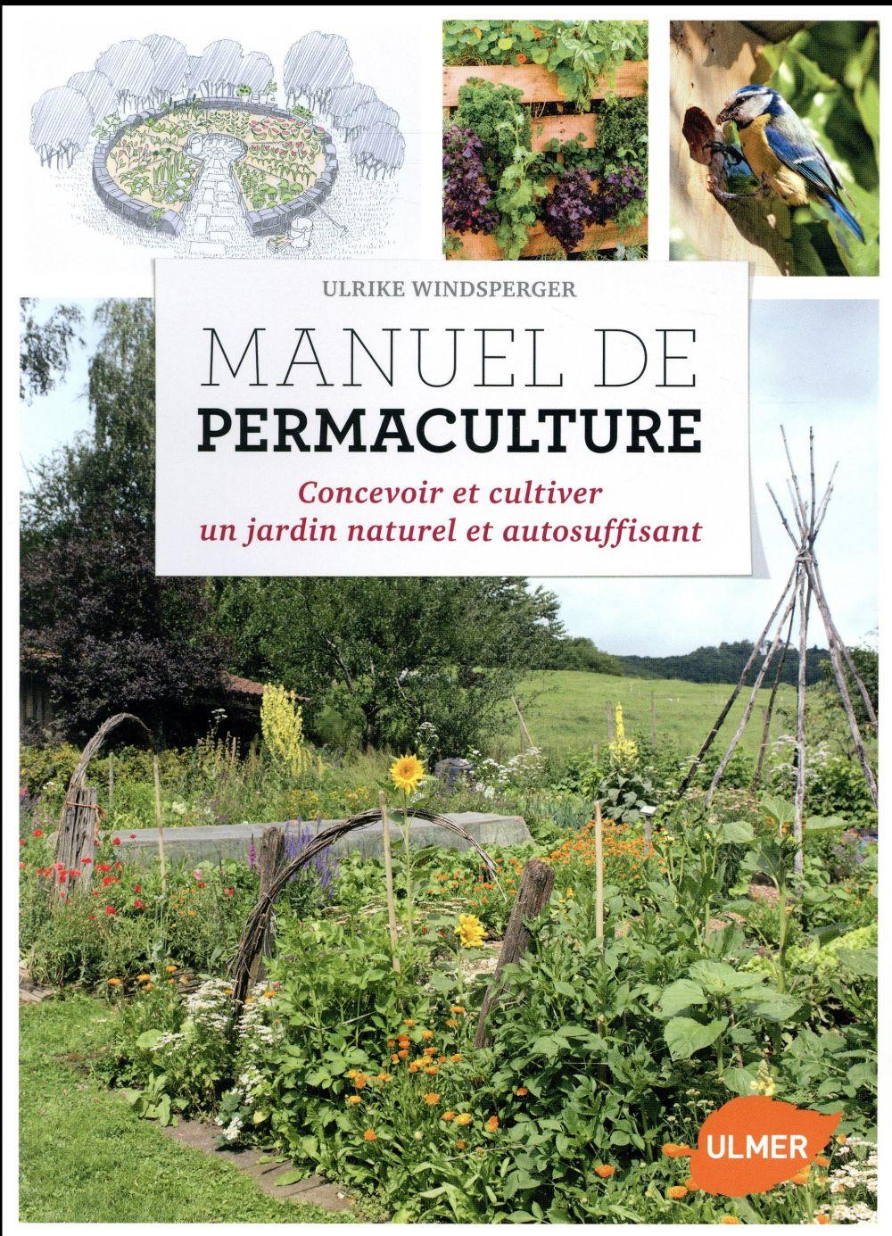MANUEL DE PERMACULTURE WINDSPERGER ULRIKE ULMER