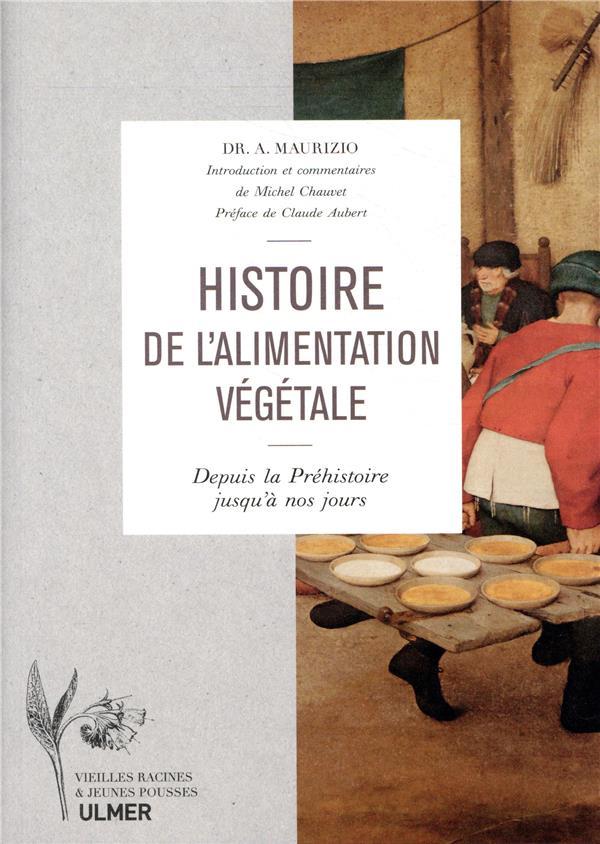 HISTOIRE DE L-ALIMENTATION VEG MAURIZIO/CHAUVET ULMER