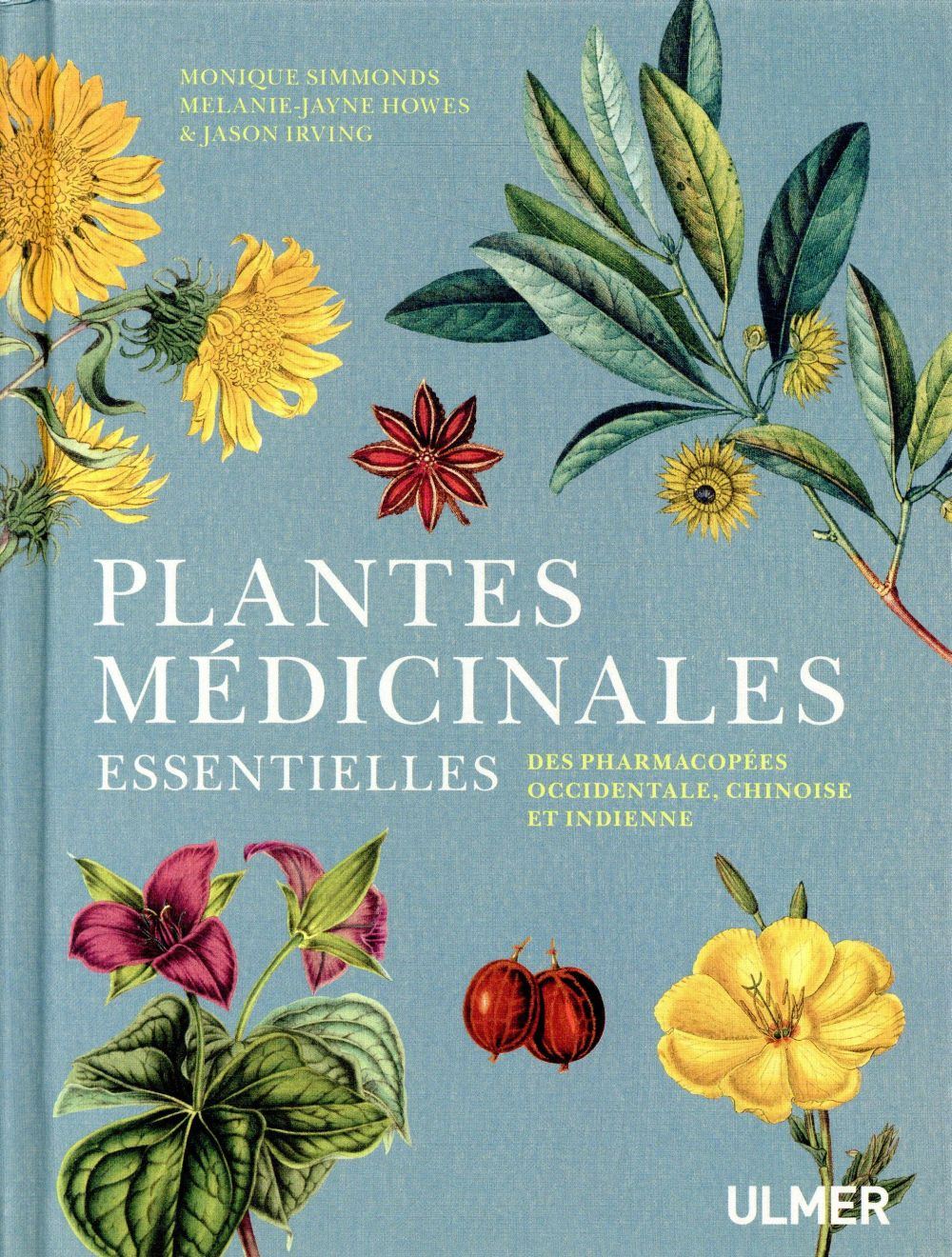 PLANTES MEDICINALES ESSENTIELL SIMMONDS/HOWES ULMER