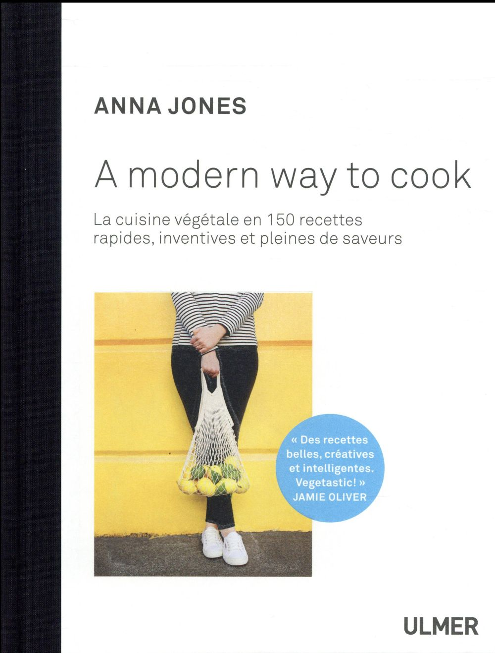 A MODERN WAY TO COOK JONES ANNA ULMER