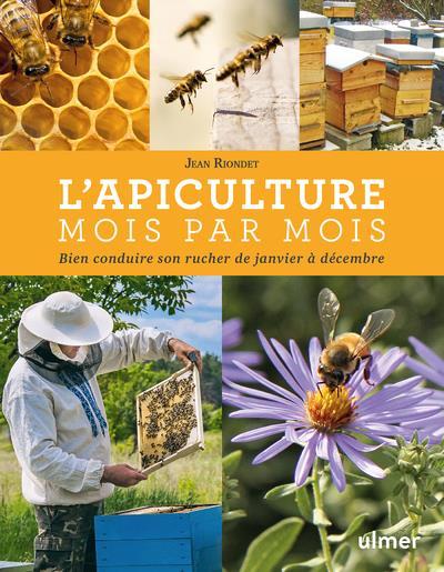 L-APICULTURE MOIS PAR MOIS -NOUVELLE EDITION- RIONDET/FRANK ULMER