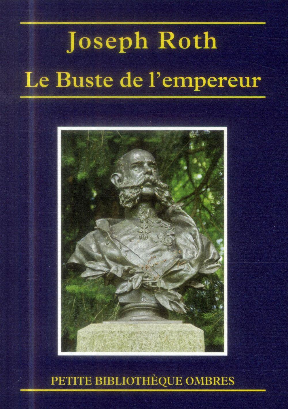 BUSTE DE L'EMPEREUR (LE)