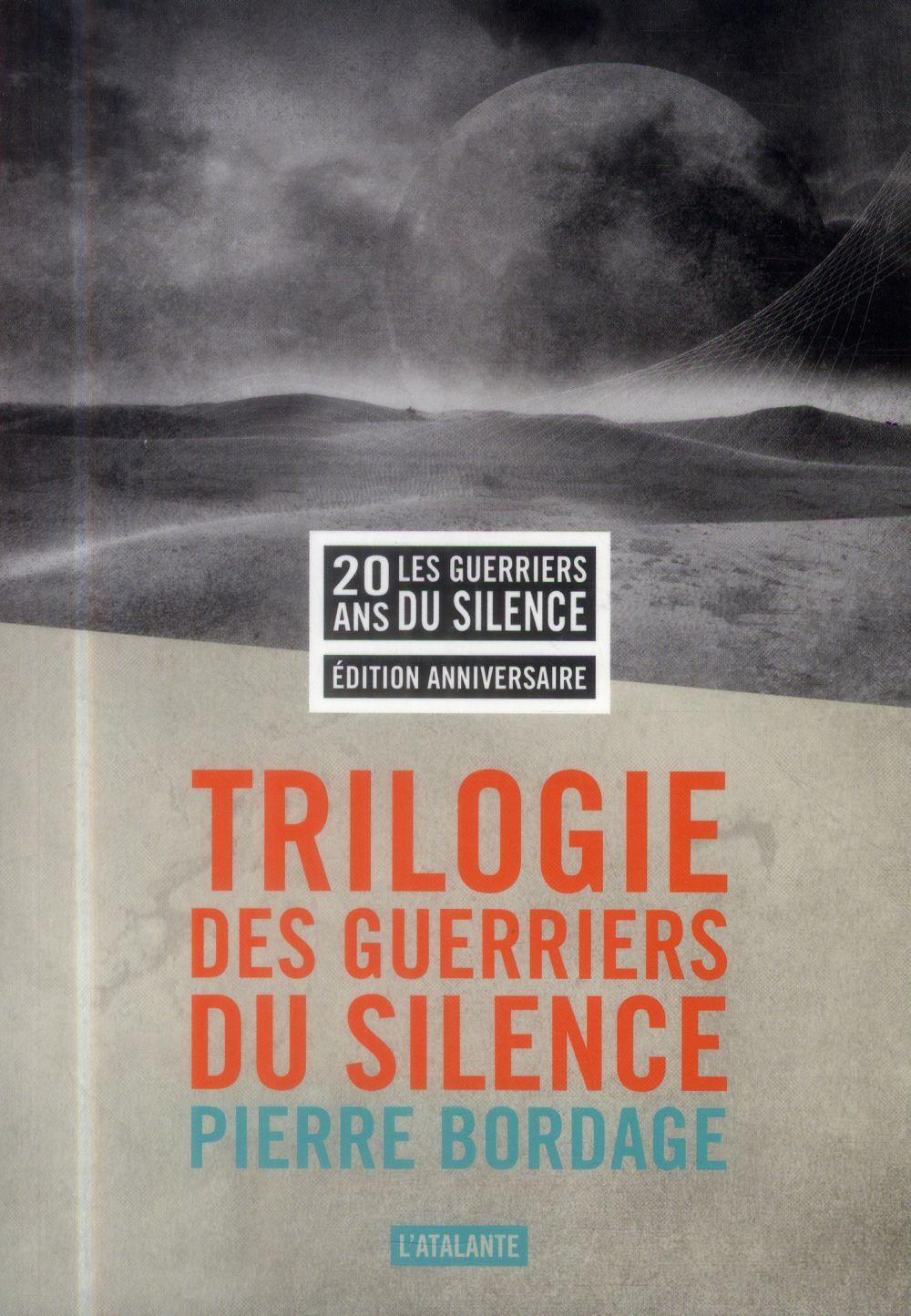 LA TRILOGIE DES GUERRIERS DU SILENCE