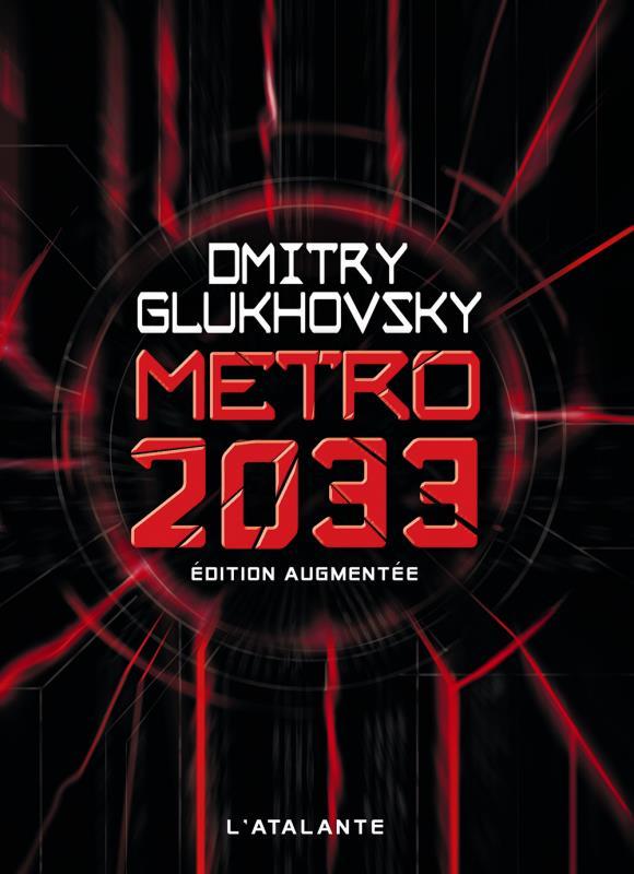 METRO T.1  -  METRO 2033 Gloukhovski Dmitri Alekseevitch Atalante