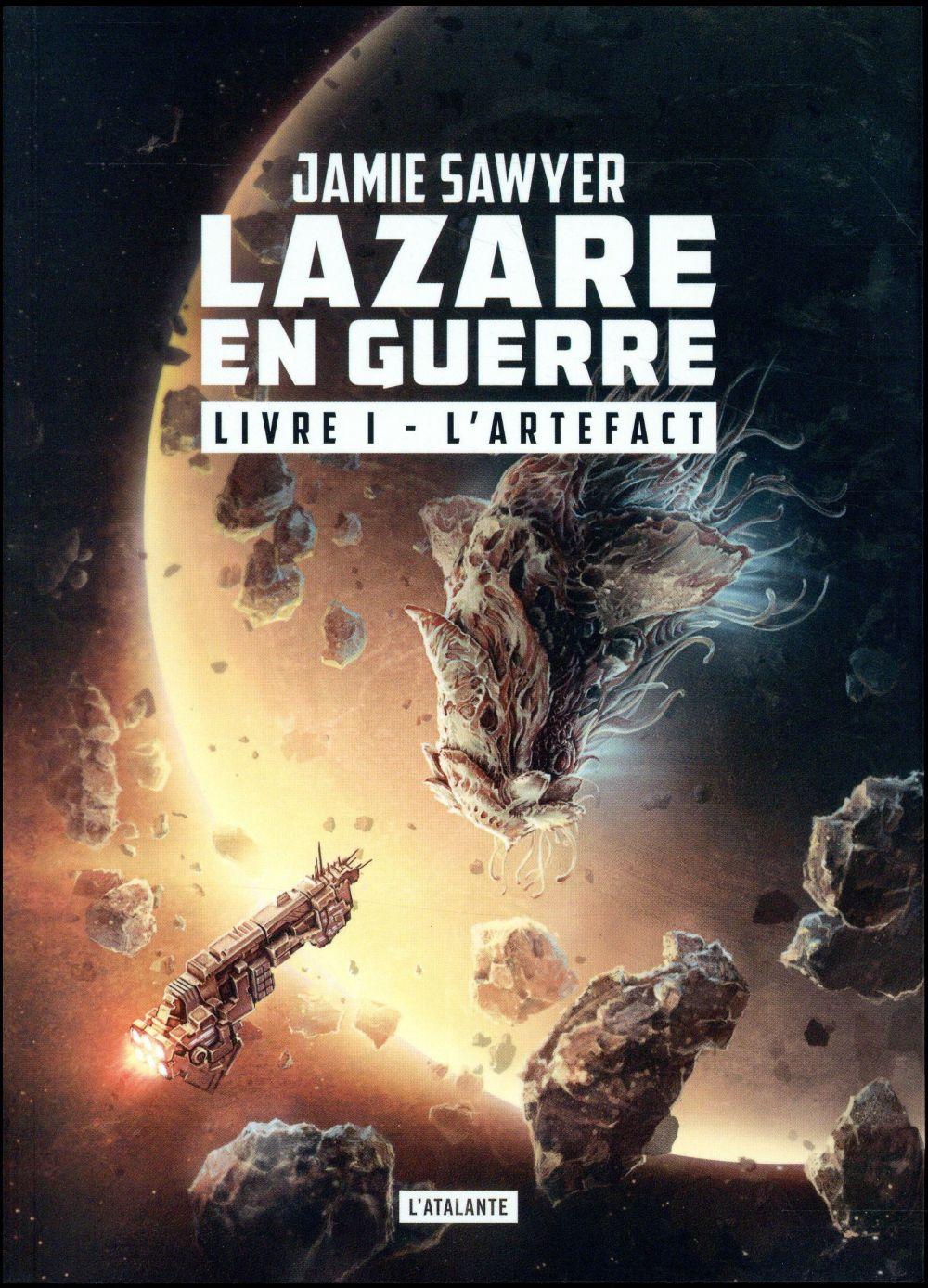L-ARTEFACT TOME 1 - LAZARE EN GUERRE