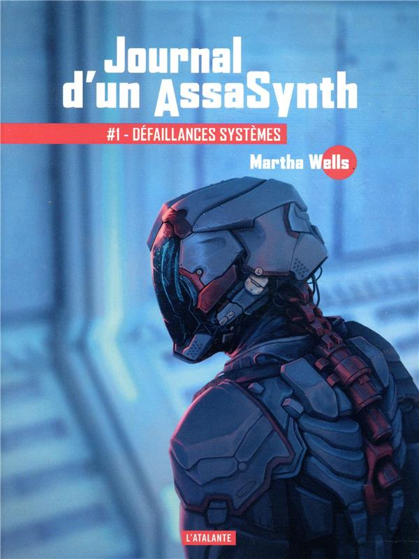 JOURNAL D'UN ASSASYNTH T.1  -  DEFAILLANCES SYSTEMES