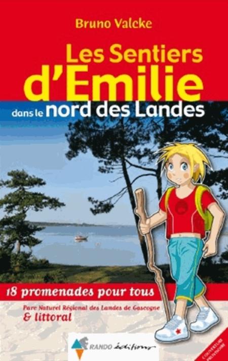 EMILIE NORD LANDES Valcke Bruno Rando éditions