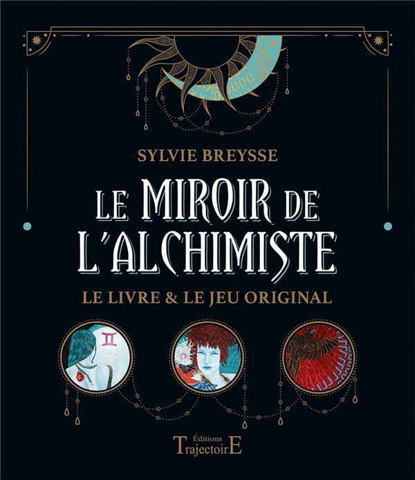 LE MIROIR DE L'ALCHIMISTE - LE LIVRE & LE JEU ORIGINAL - COFFRET BREYSSE, SYLVIE NC