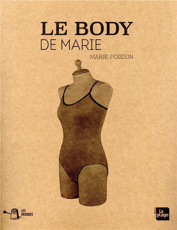 LES BASIQUES : LE BODY DE MARIE