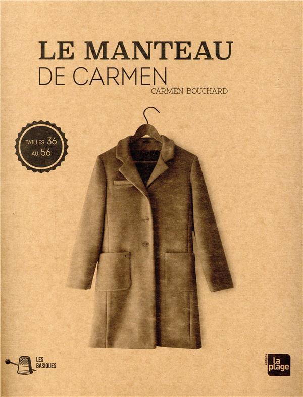 LES BASIQUES : LE MANTEAU DE CARMEN BOUCHARD CARMEN PLAGE