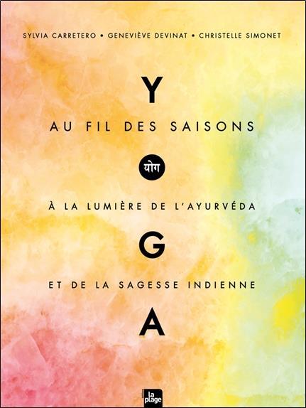 YOGA AU FIL DES SAISONS CARRETERO/SIMONET PLAGE
