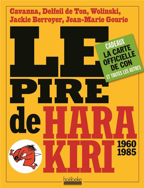 LE PIRE DE HARA KIRI