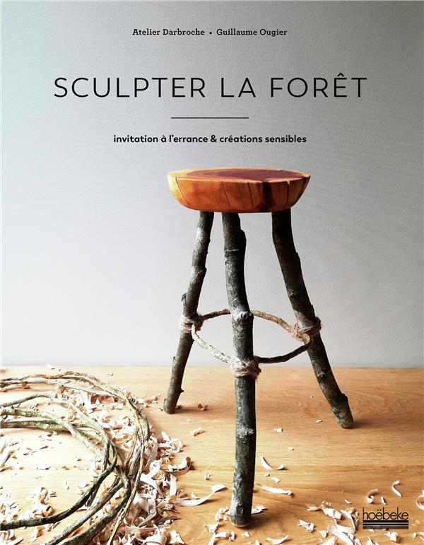 SCULPTER LA FORET - INVITATION COLLECTIF HOEBEKE