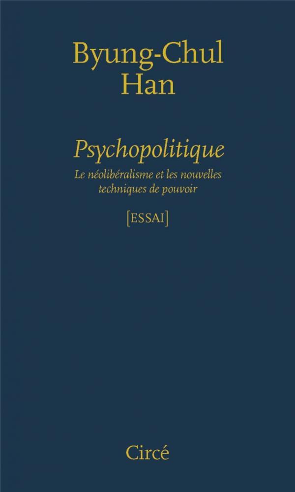 PSYCHOPOLITIQUE - LE NEOLIBERALISME...