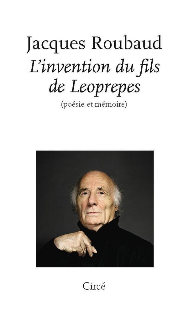 L'INVENTION DU FILS DE LEOPREPES  -  POESIE ET MEMOIRE