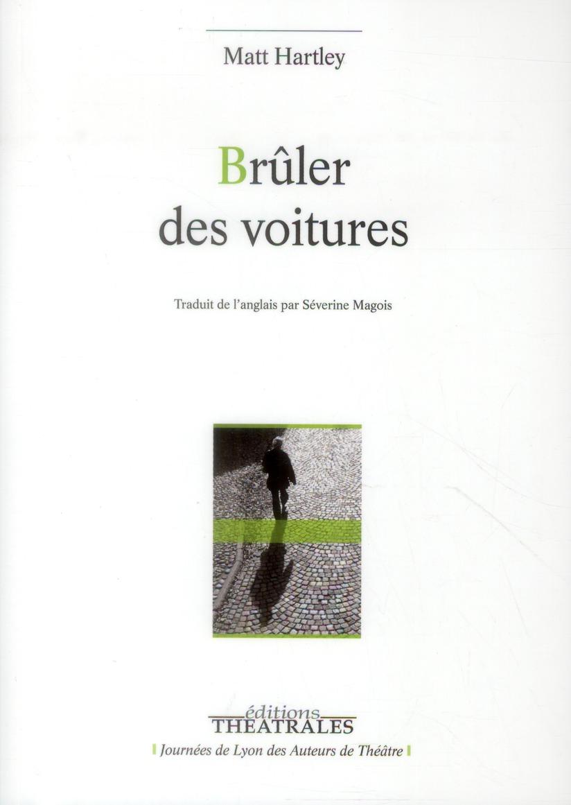 BRULER DES VOITURES