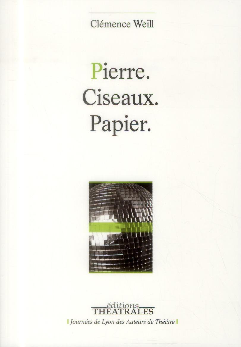 PIERRE, CISEAUX, PAPIER