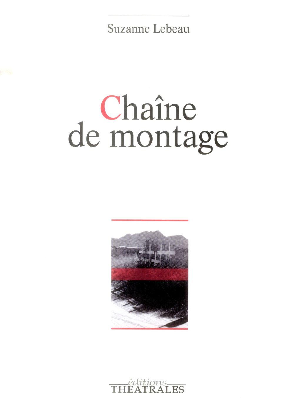 CHAINE DE MONTAGE