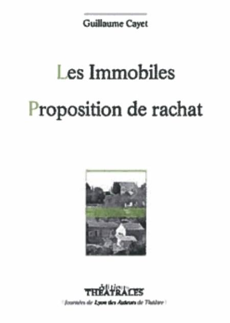 LES IMMOBILES PROPOSITION DE RACHAT
