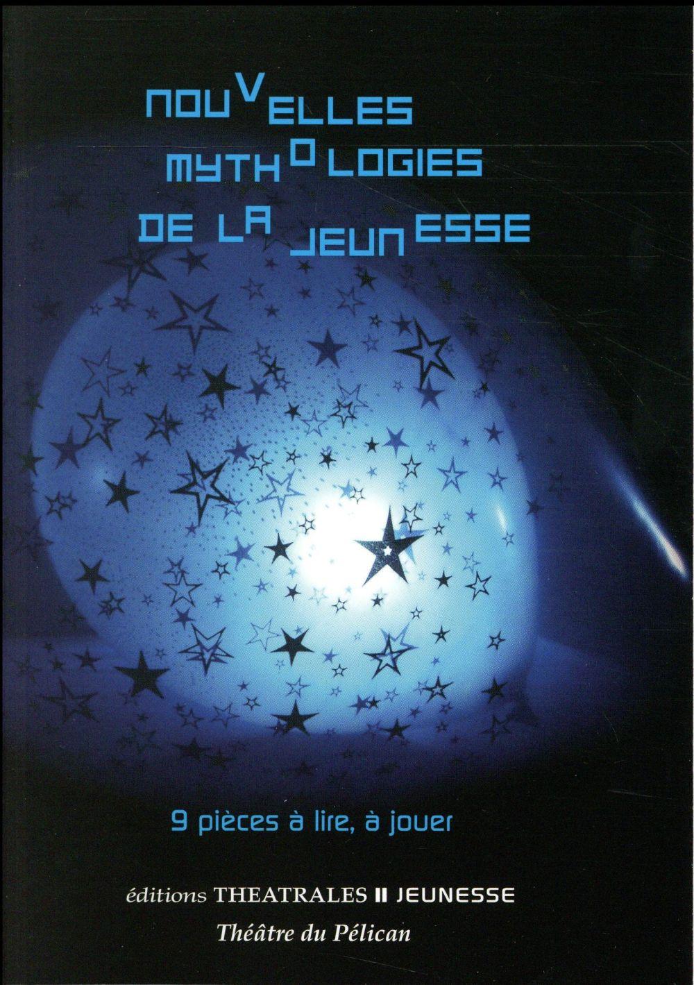 NOUVELLES MYTHOLOGIES DE LA JEUNESSE