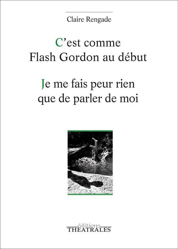 C'EST COMME FLASH GORDON AU DEBUT  -  JE ME FAIS PEUR RIEN QUE DE PARLER DE MOI