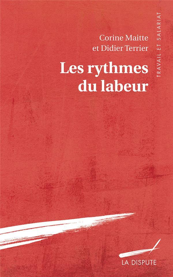 LES RYTHMES DU LABEUR  -  ENQUETE SUR LE TEMPS DE TRAVAIL EN EUROPE OCCIDENTALE  -  XV-XIXE SIECLES