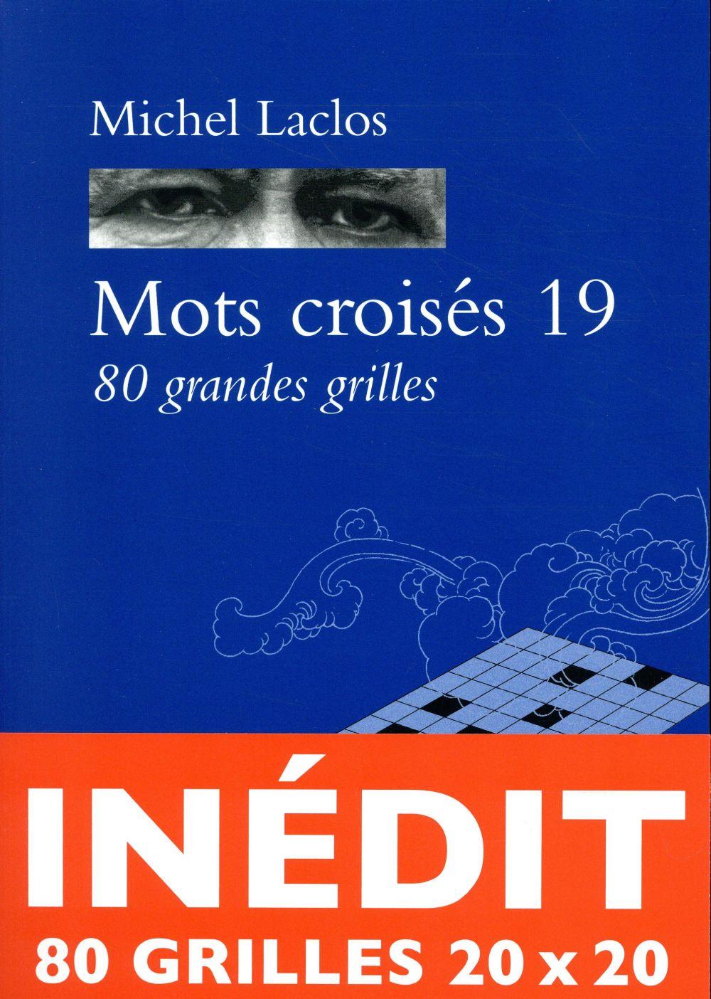 MOTS CROISES 19 80 GRANDES GRILLES LACLOS MICHEL ZULMA