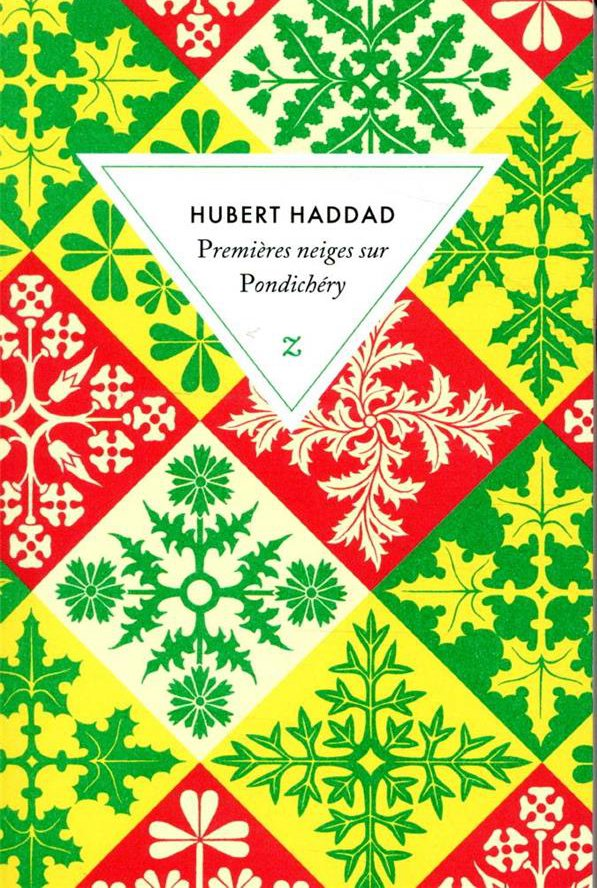 PREMIERES NEIGES SUR PONDICHERY HADDAD, HUBERT ZULMA