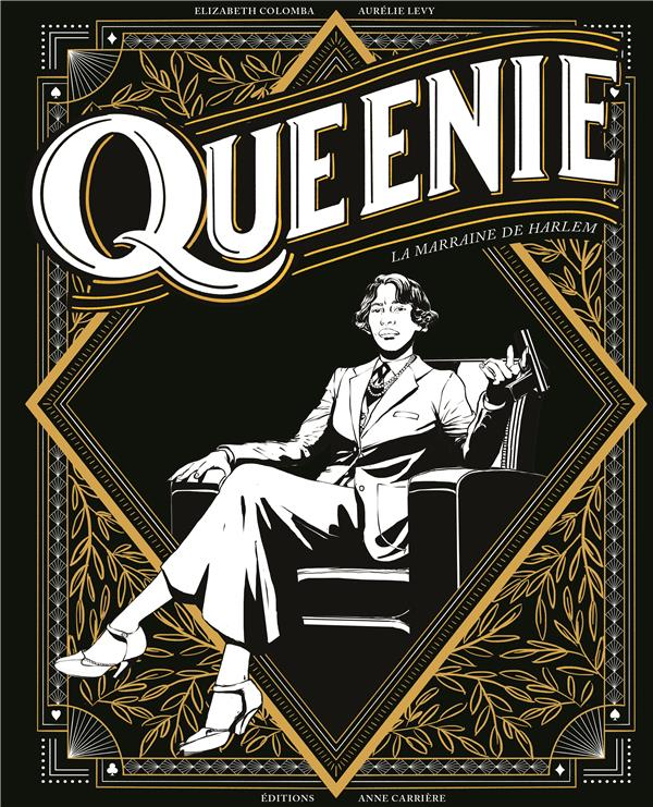 QUEENIE, LA MARRAINE DE HARLEM LEVY/COLOMBA ANNE CARRIERE