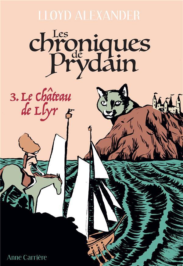 LES CHRONIQUES DE PRYDAIN T.3  -  LE CHATEAU DE LLYR