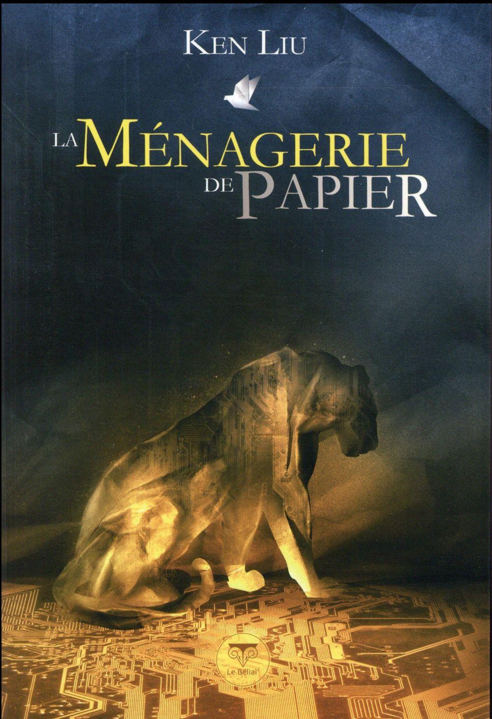 LA MENAGERIE DE PAPIER
