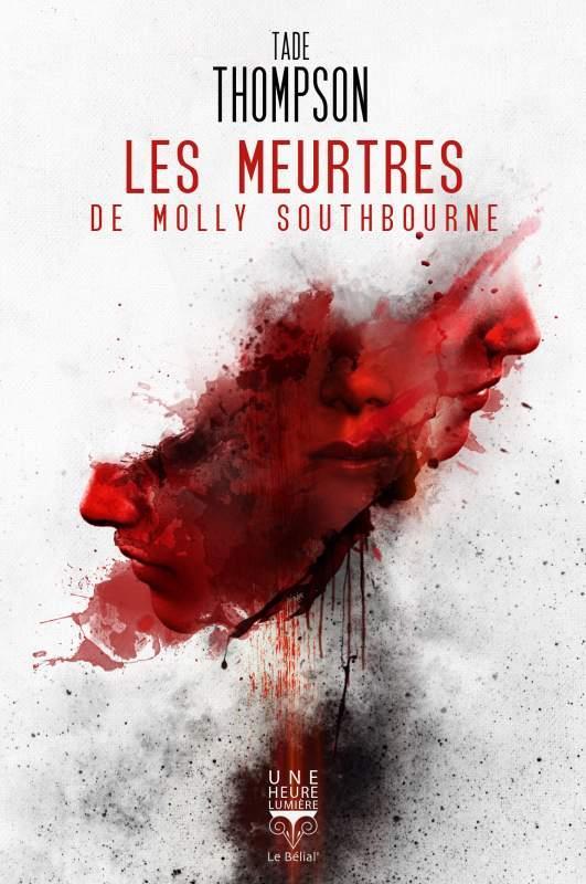 LES MEURTRES DE MOLLY SOUTHBOURNE  BELIAL