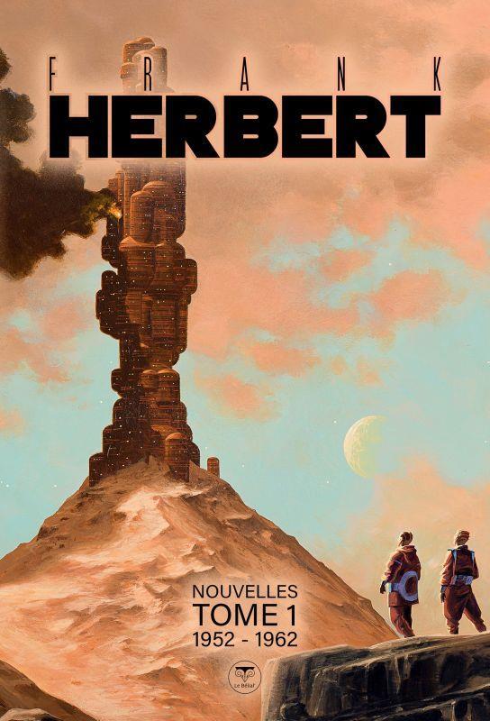 NOUVELLES T.1  -  1952-1962 HERBERT, FRANK BELIAL