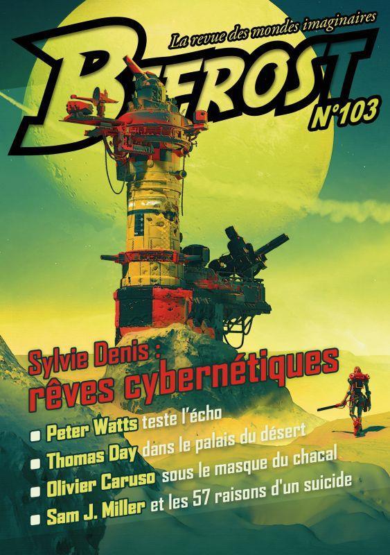 BIFROST N.103  -  SYLVIE DENIS : REVES CYBERNETIQUES SYLVIE DENIS NC