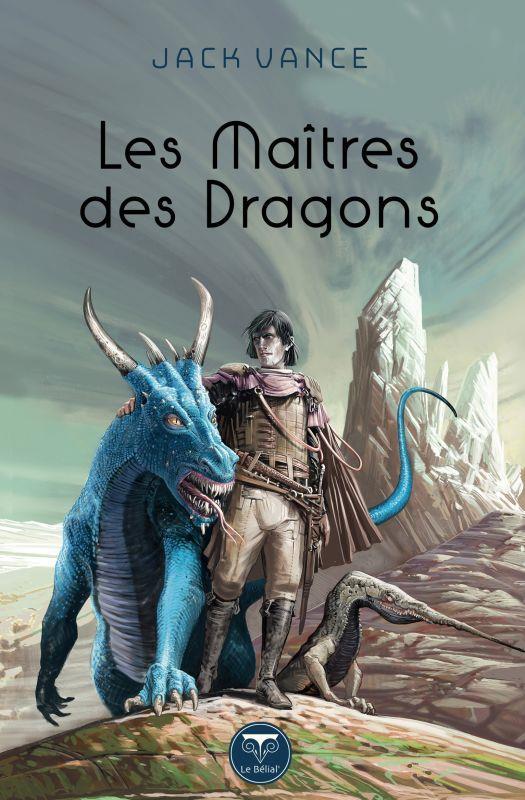 LES MAITRES DES DRAGONS VANCE, JACK BELIAL