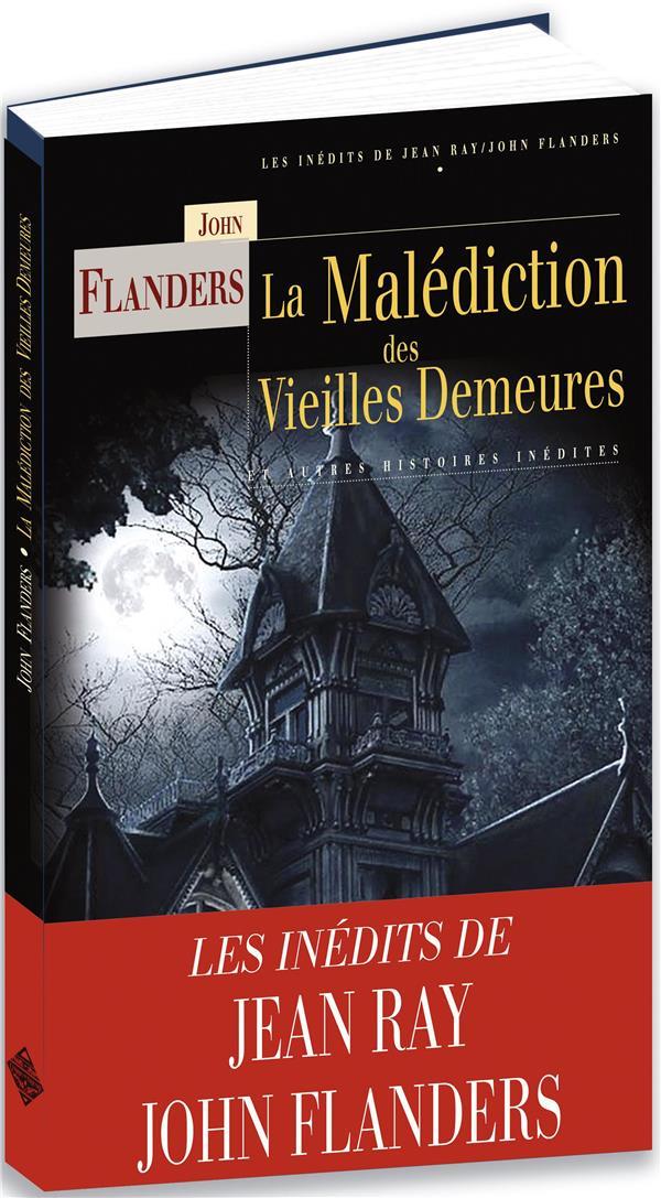 LA MALEDICTION DES VIEILLES DEMEURES RAY JEAN TERRE DE BRUME