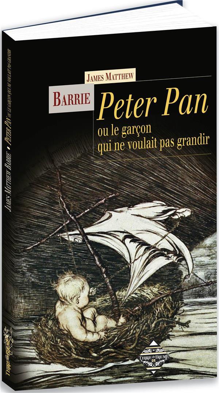 PETER PAN BARRIE JAMES MATTHEW TERRE DE BRUME