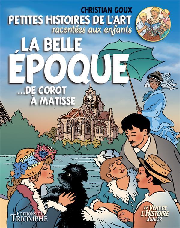 LA BELLE EPOQUE... DE COROT A MATISSE