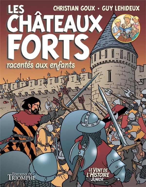 LES CHATEAUX FORTS RACONTES AUX ENFANTS - BD