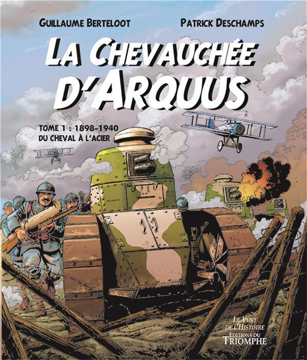 LA CHEVAUCHEE D'ARQUUS (1898-1940)
