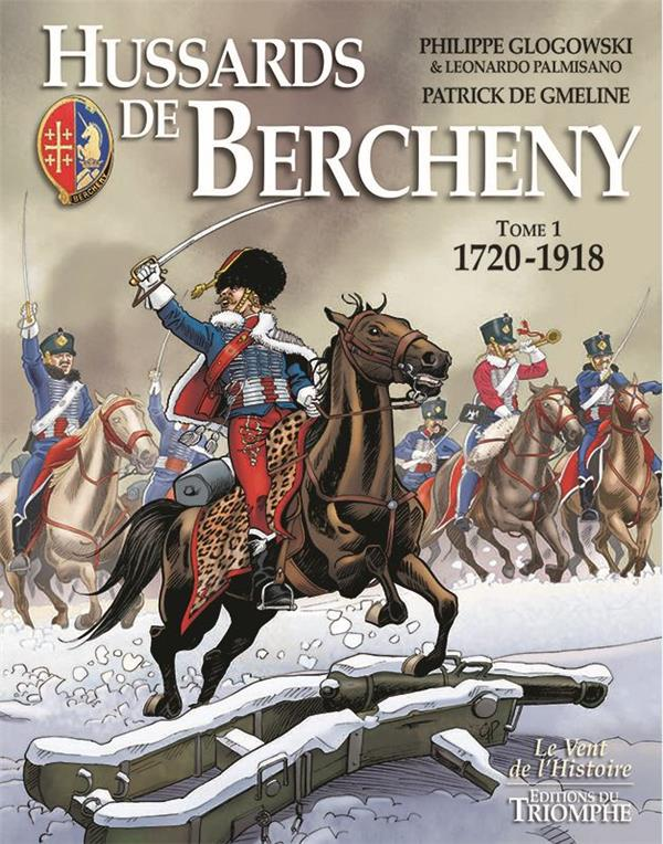 HUSSARDS DE BERCHENY T.1  -  1720-1918