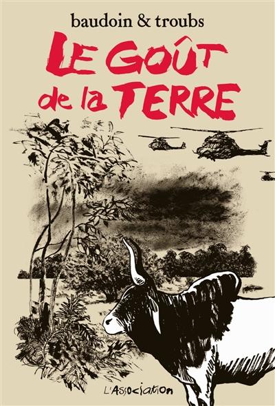 LE GOUT DE LA TERRE  [DEUXIEME EDITION] BAUDOIN L'Association