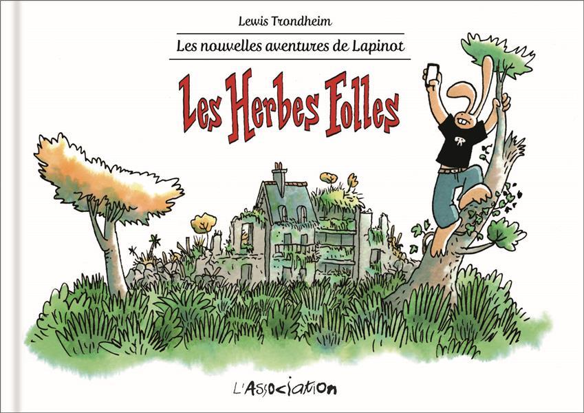 LES NOUVELLES AVENTURES DE LAPINOT T.2  -  LES HERBES FOLLES TRONDHEIM LEWIS JC MENU