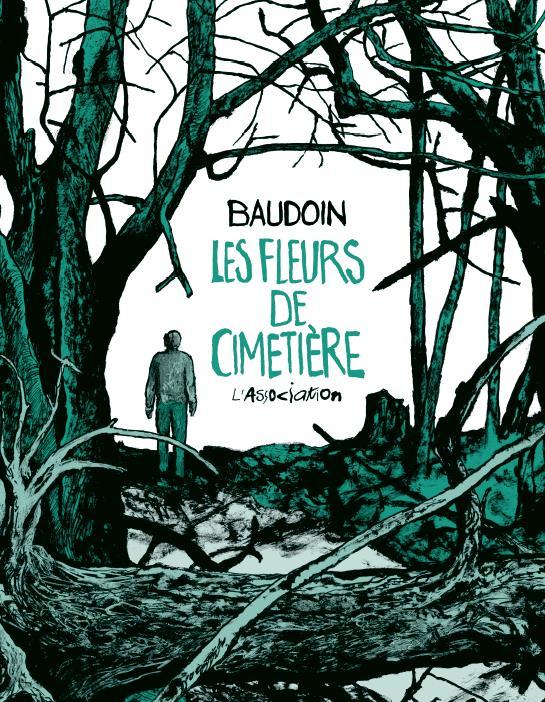LES FLEURS DE CIMETIERE BAUDOIN, EDMOND JC MENU